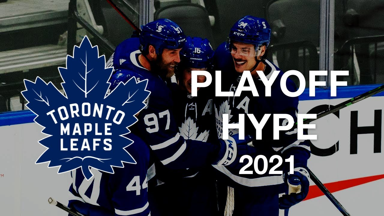 """Toronto Maple Leafs 2021 Playoff Hype – """"Rolling in the Deep"""" ᴴᴰ"""